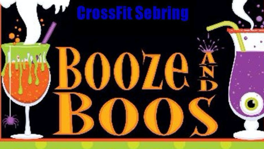 Crossfit Sebring's Booze & Boos Halloween Bash! (Oct. 26)
